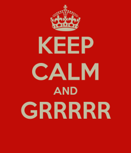 keep-calm-and-grrrrr